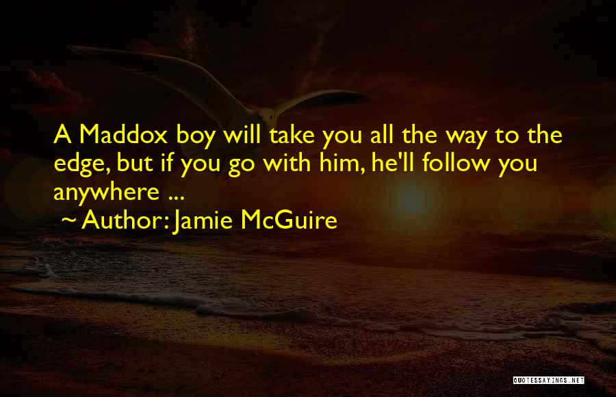 I'll Follow You Anywhere Quotes By Jamie McGuire