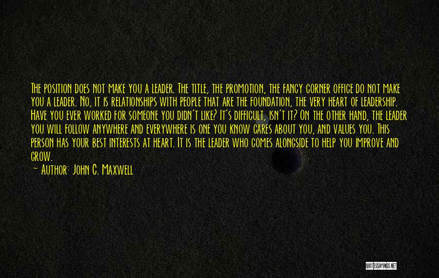I'll Follow You Anywhere Quotes By John C. Maxwell