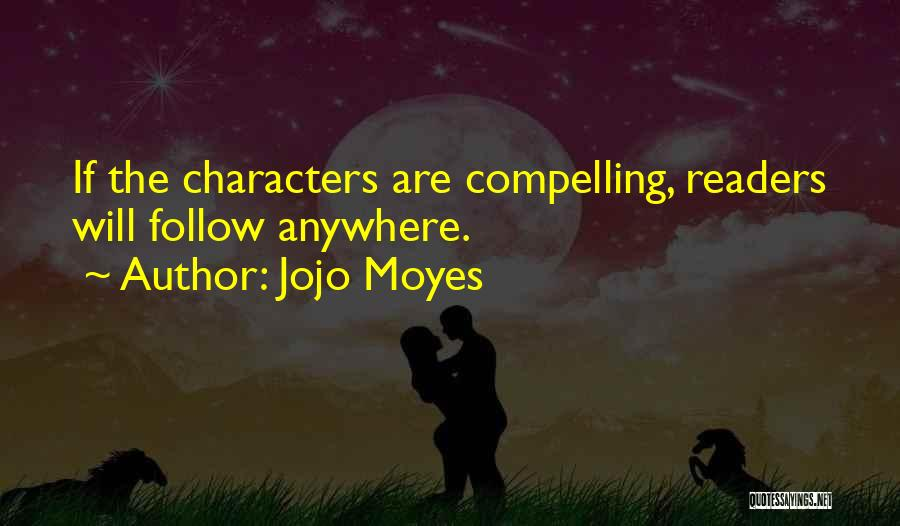 I'll Follow You Anywhere Quotes By Jojo Moyes