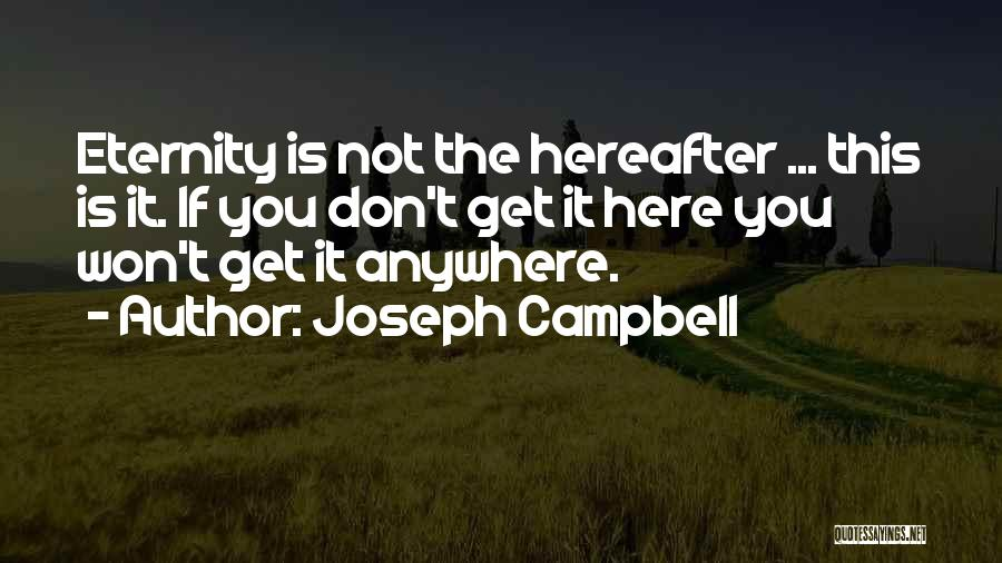 I'll Follow You Anywhere Quotes By Joseph Campbell