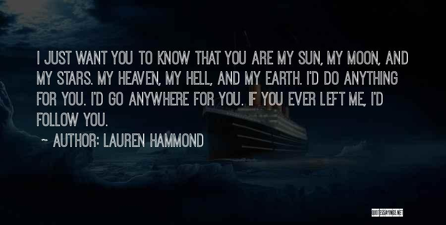 I'll Follow You Anywhere Quotes By Lauren Hammond