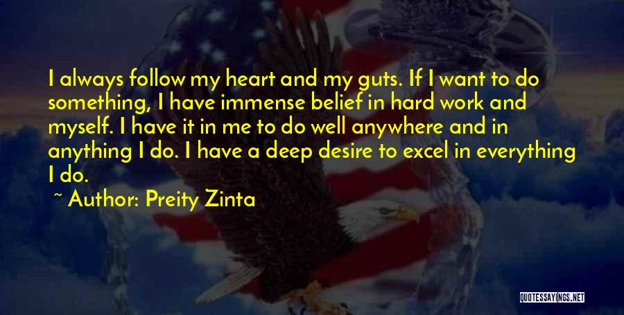 I'll Follow You Anywhere Quotes By Preity Zinta