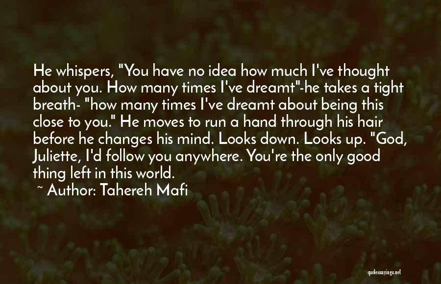 I'll Follow You Anywhere Quotes By Tahereh Mafi