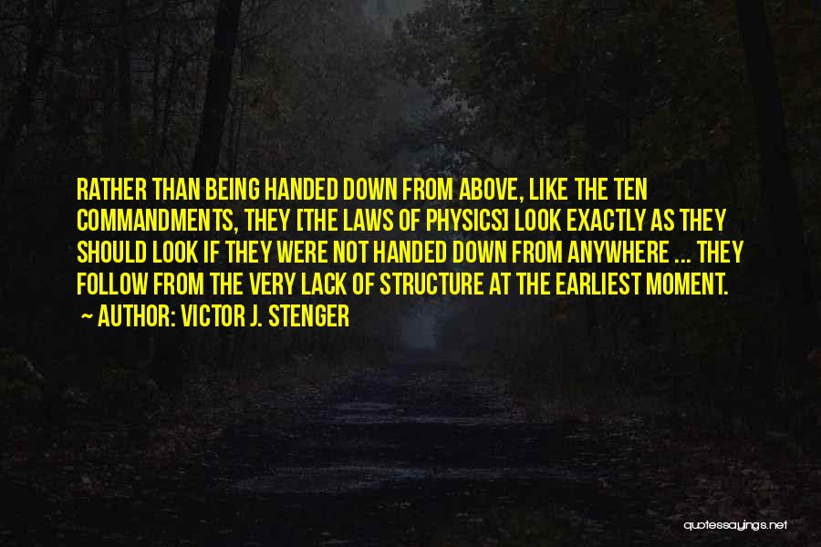 I'll Follow You Anywhere Quotes By Victor J. Stenger