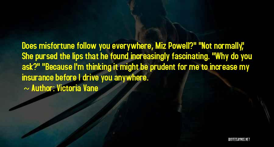 I'll Follow You Anywhere Quotes By Victoria Vane