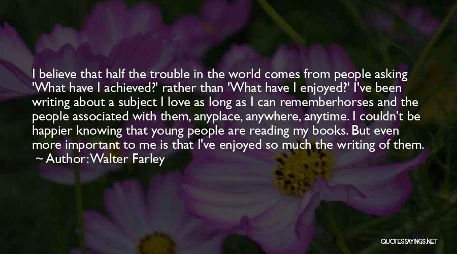 I'll Follow You Anywhere Quotes By Walter Farley