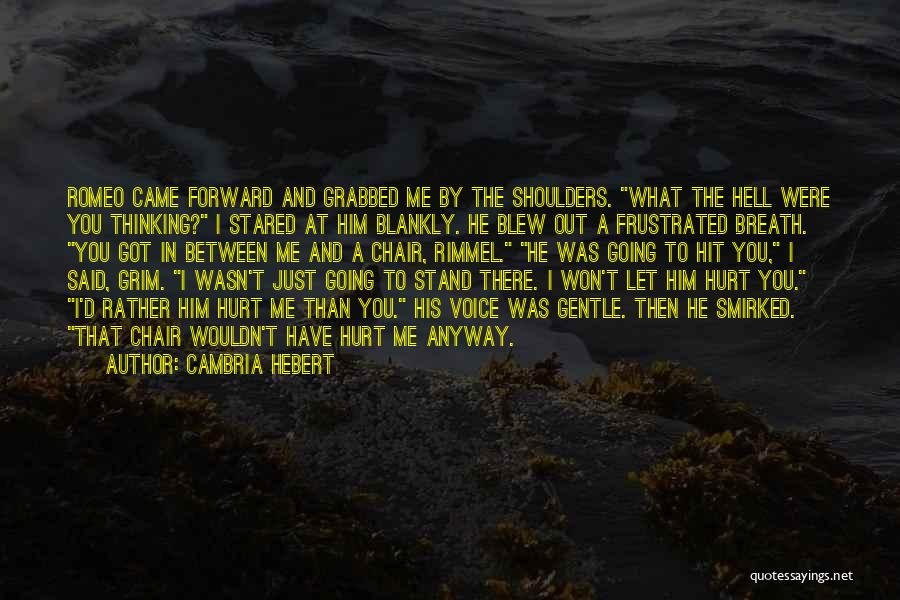 I'll Love Him Forever Quotes By Cambria Hebert