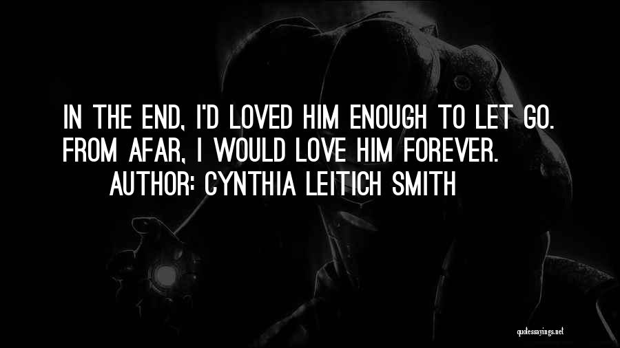 I'll Love Him Forever Quotes By Cynthia Leitich Smith