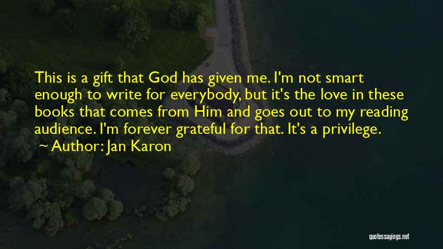 I'll Love Him Forever Quotes By Jan Karon
