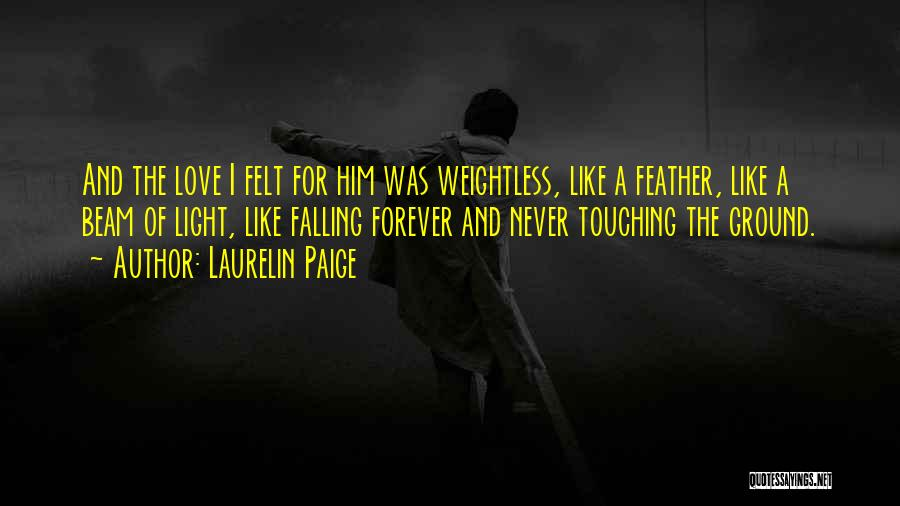I'll Love Him Forever Quotes By Laurelin Paige