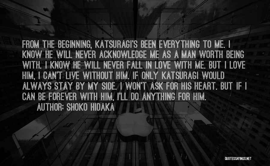 I'll Love Him Forever Quotes By Shoko Hidaka