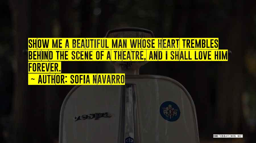 I'll Love Him Forever Quotes By Sofia Navarro