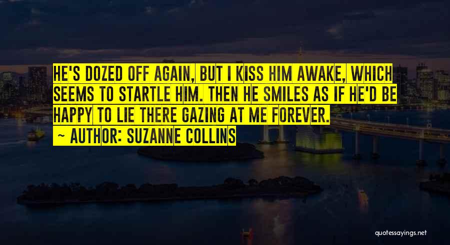 I'll Love Him Forever Quotes By Suzanne Collins