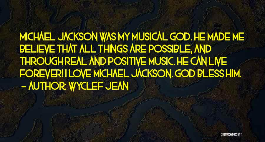 I'll Love Him Forever Quotes By Wyclef Jean