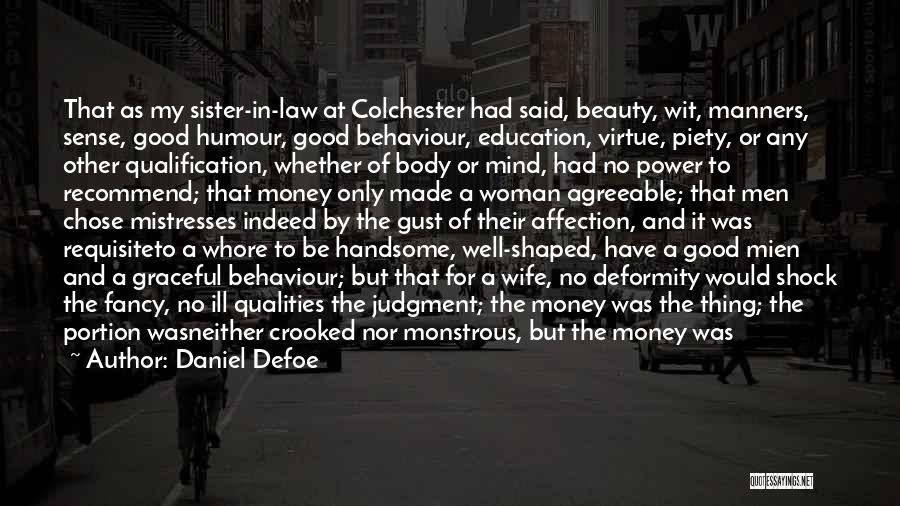 Ill Manners Quotes By Daniel Defoe