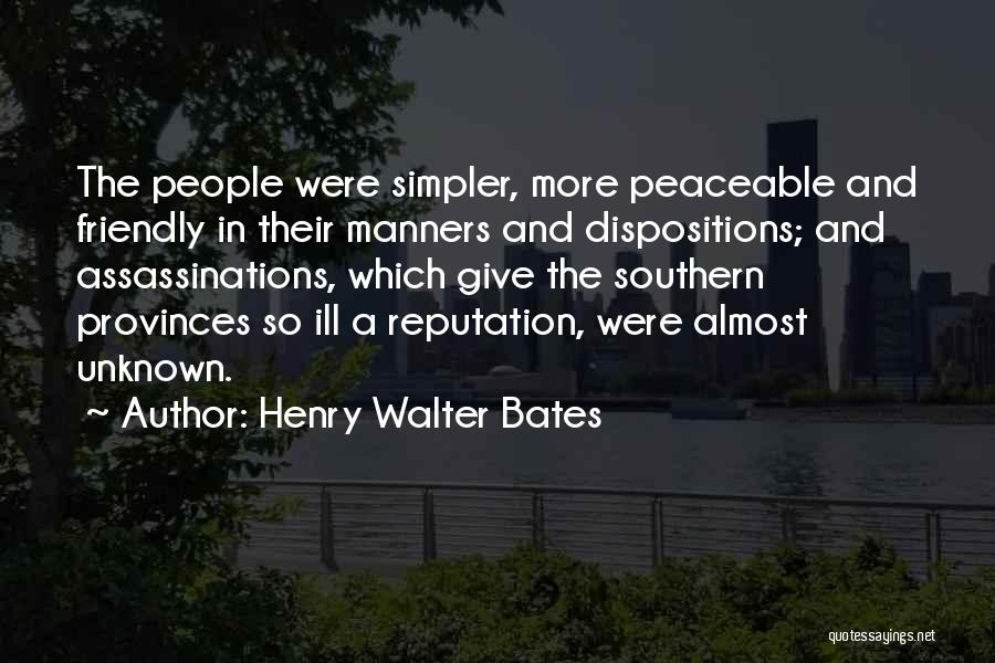 Ill Manners Quotes By Henry Walter Bates