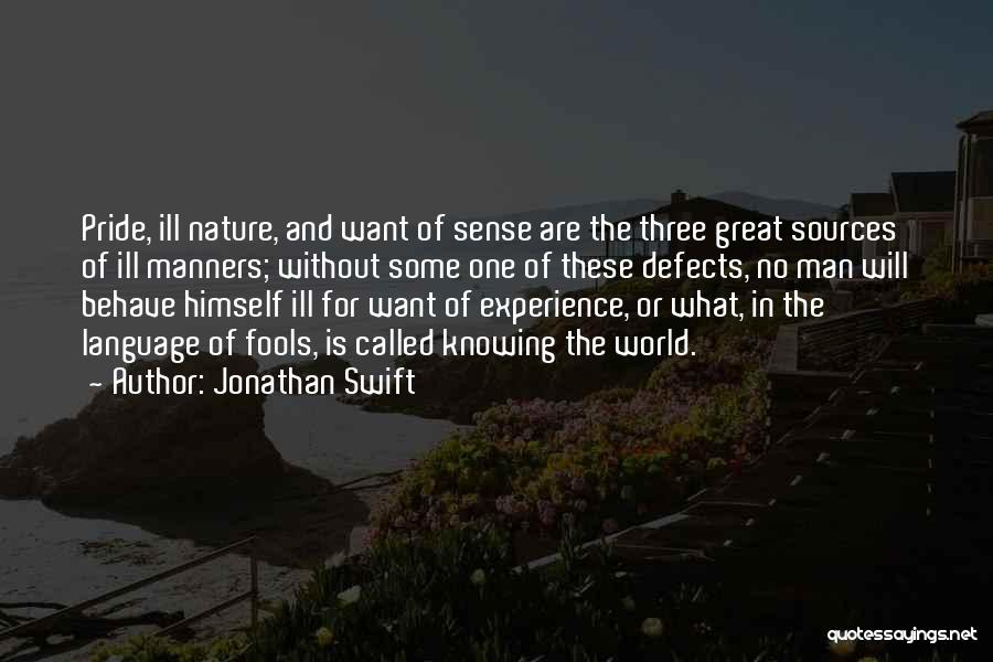 Ill Manners Quotes By Jonathan Swift