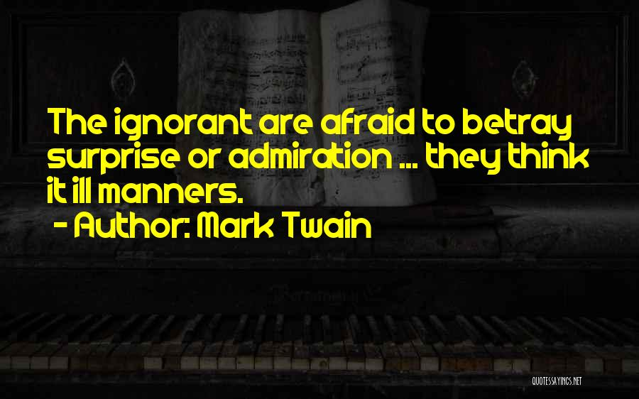 Ill Manners Quotes By Mark Twain
