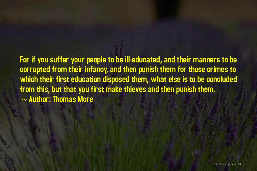 Ill Manners Quotes By Thomas More