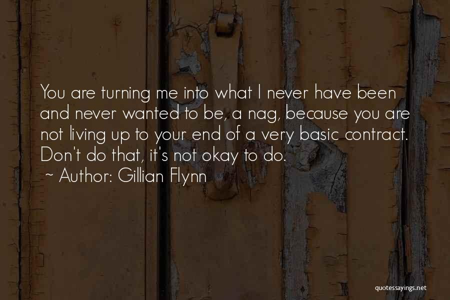 I'll Never Be Okay Quotes By Gillian Flynn