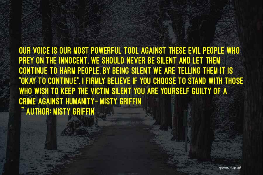 I'll Never Be Okay Quotes By Misty Griffin