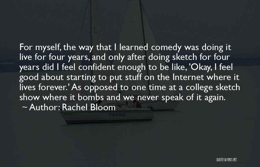 I'll Never Be Okay Quotes By Rachel Bloom