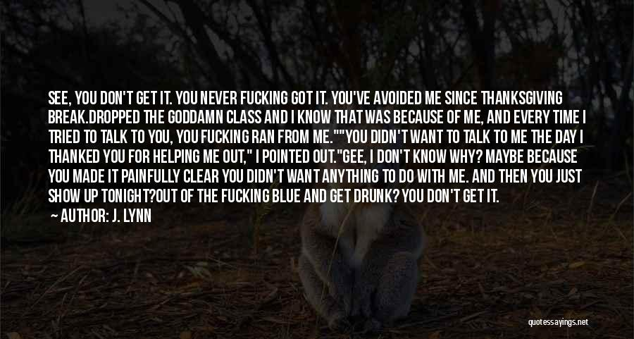 I'll Never Break Up With You Quotes By J. Lynn