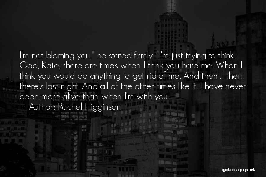 I'll Never Break Up With You Quotes By Rachel Higginson
