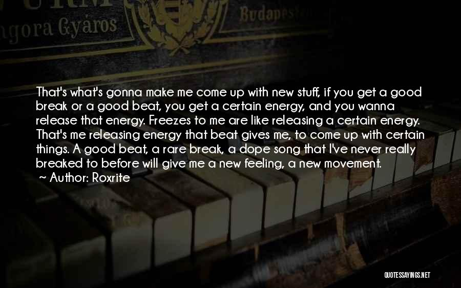 I'll Never Break Up With You Quotes By Roxrite