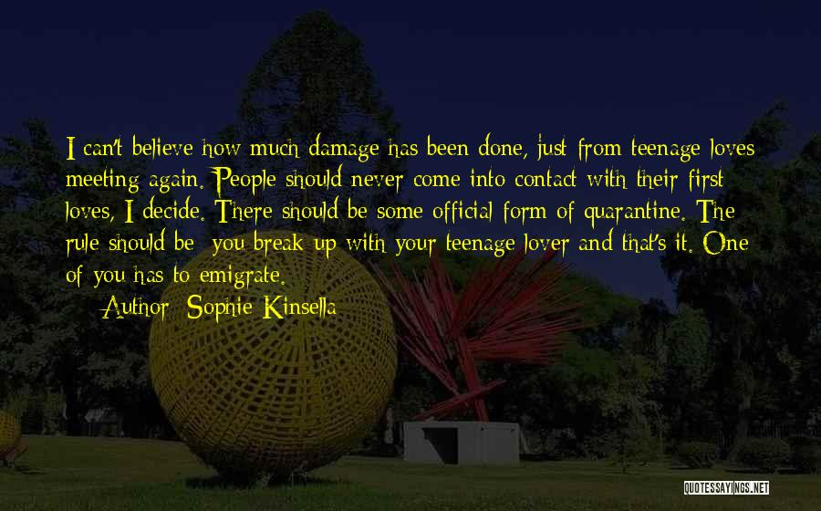 I'll Never Break Up With You Quotes By Sophie Kinsella