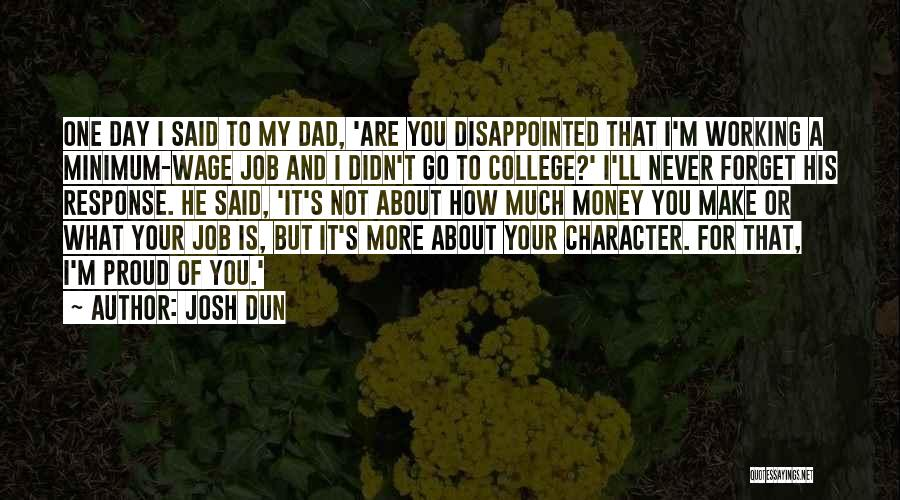 I'll Never Forget You Dad Quotes By Josh Dun