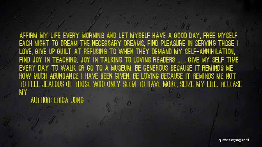 I'll Never Give Up On Love Quotes By Erica Jong