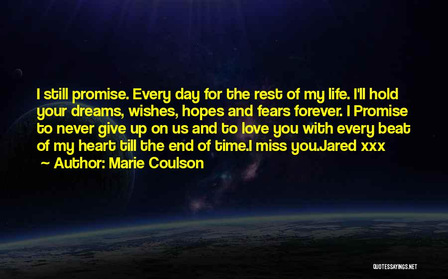 I'll Never Give Up On Love Quotes By Marie Coulson