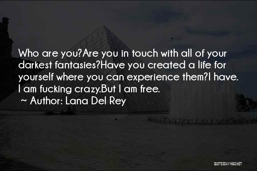 I'll Ride For You Die For You Quotes By Lana Del Rey