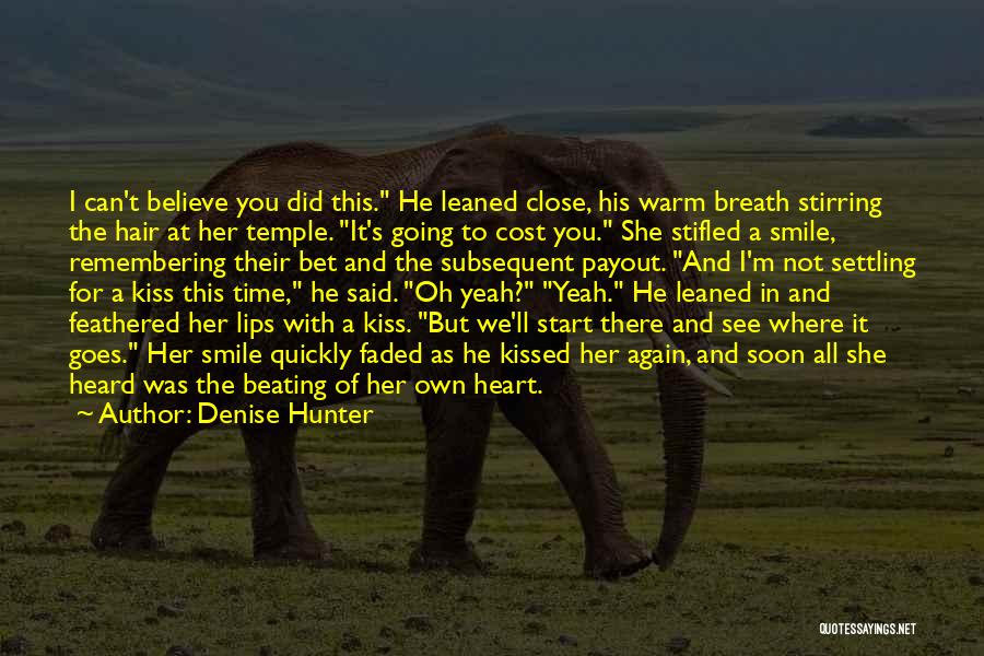 I'll See You Again Someday Quotes By Denise Hunter