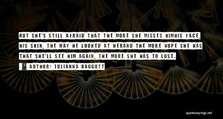 I'll See You Again Someday Quotes By Julianna Baggott