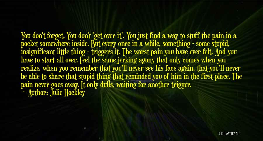 I'll See You Again Someday Quotes By Julie Hockley