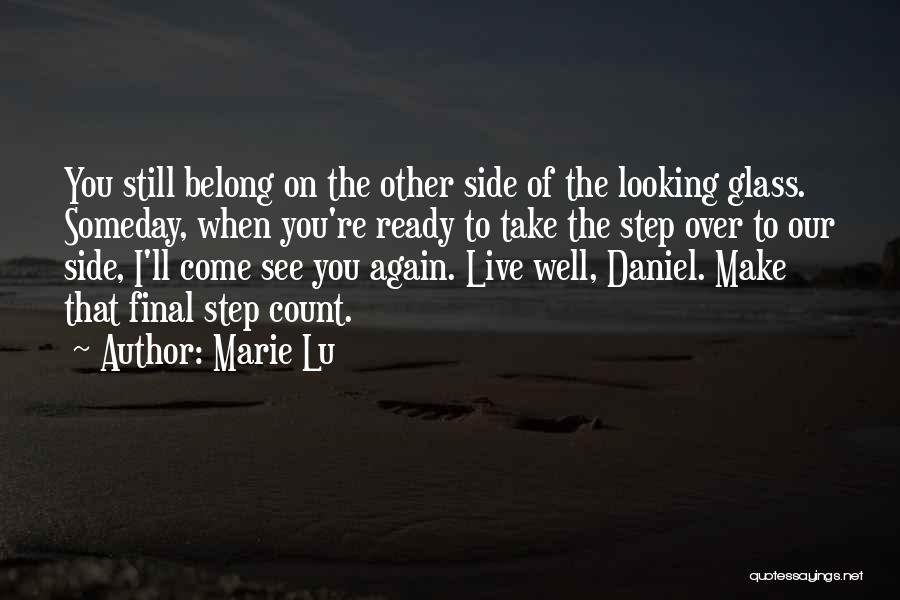 I'll See You Again Someday Quotes By Marie Lu