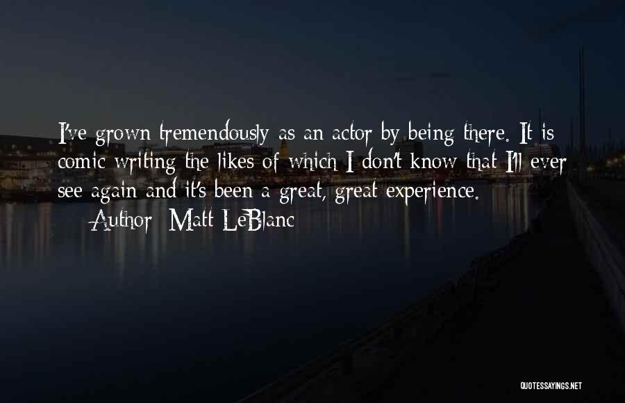 I'll See You Again Someday Quotes By Matt LeBlanc