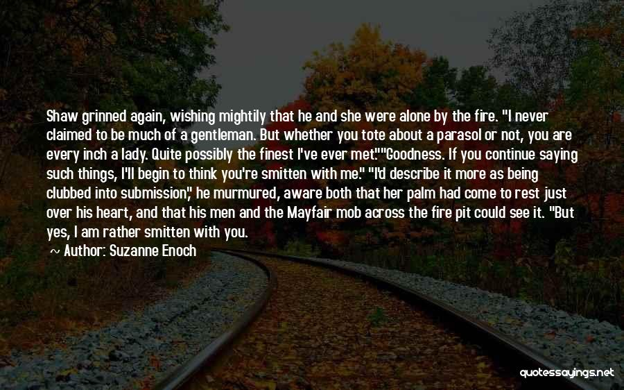 I'll See You Again Someday Quotes By Suzanne Enoch