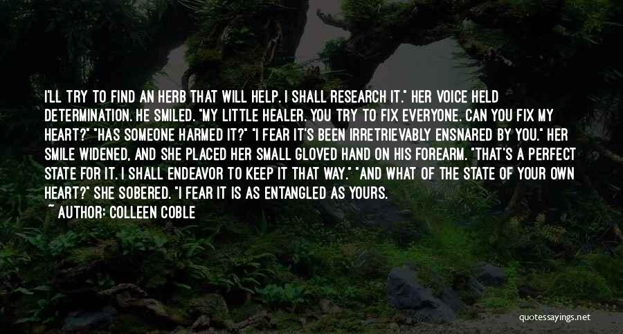 I'll Try To Fix You Quotes By Colleen Coble