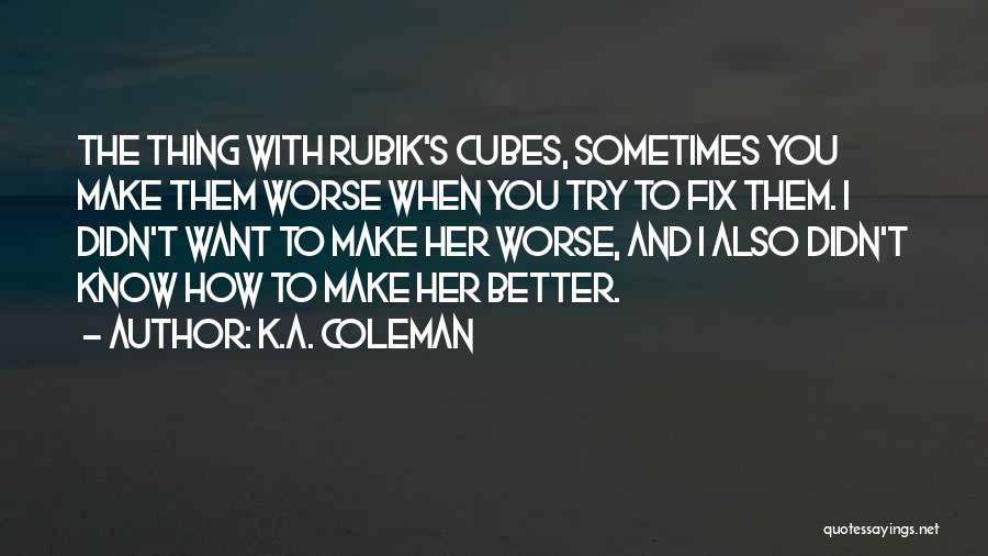 I'll Try To Fix You Quotes By K.A. Coleman