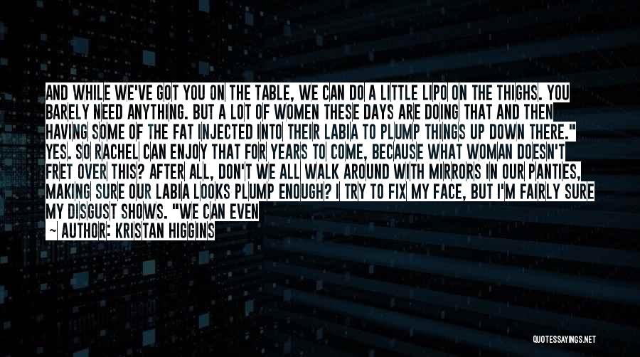 I'll Try To Fix You Quotes By Kristan Higgins