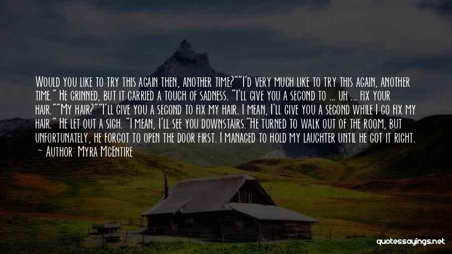I'll Try To Fix You Quotes By Myra McEntire