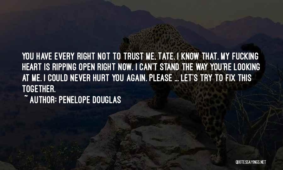 I'll Try To Fix You Quotes By Penelope Douglas