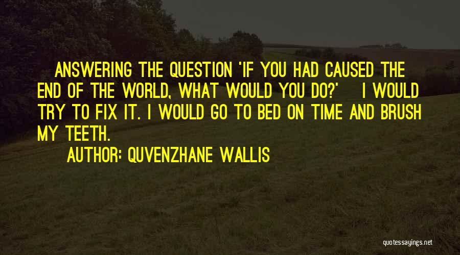 I'll Try To Fix You Quotes By Quvenzhane Wallis