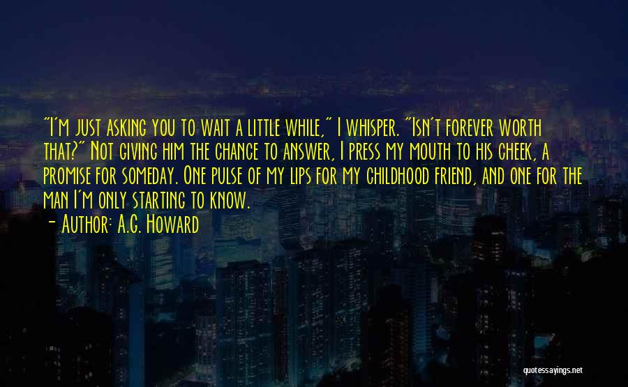 I'll Wait For You Forever Quotes By A.G. Howard