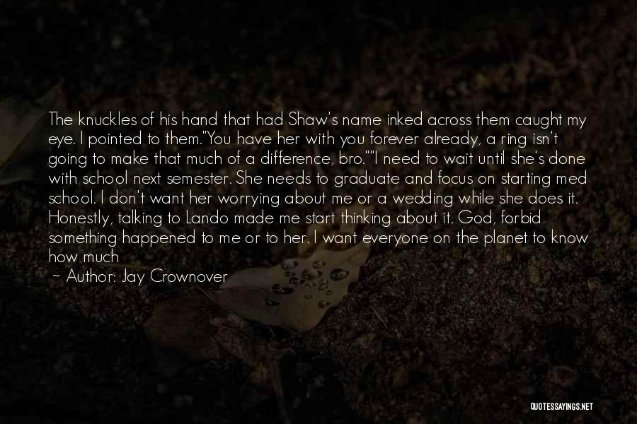 I'll Wait For You Forever Quotes By Jay Crownover