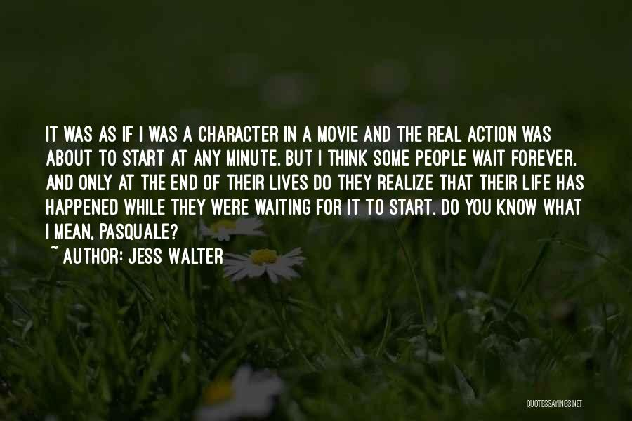 I'll Wait For You Forever Quotes By Jess Walter