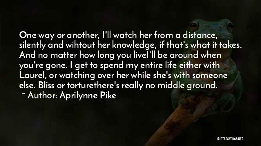 I'll Watch Over You Quotes By Aprilynne Pike